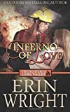 Inferno of Love: A Western Fireman Romance Novel (Firefighters of Long Valley)