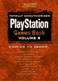 Totally Unauthorized PlayStation Games Book, BradyGames Staff, 1566866235