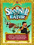 img - for Spooner or Later (Viking Kestrel picture books) book / textbook / text book