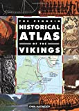 Penguin Historical Atlas of the Vikings, John Haywood, 0140513280