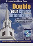 Double Your Church Attendance Deluxe Edition : Evangelism Made Easy, Bob Hinds, 0971826994