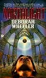 Northlight, Deborah Wheeler, 0886776392