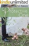The Protective One: A Billionaire Bri...