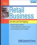 Start and Run a Retail Business, Jim Dion and Ted Topping, 1551801000
