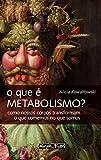 capa de O que É Metabolismo?