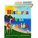 Historia de la Creación: Libros de Letra grande para Niños (Libros De Letra Grande Para Ninos) (Spanish Edition)
