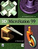 An Introduction to 3d Microstation 95