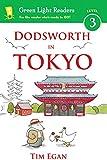Dodsworth in Tokyo (Green Light Readers Level 3)