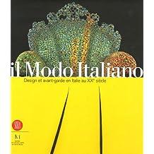 IL MODO ITALIANO DESIGN ET AVANT-GARDE EN ITALIE AU XXÈME SIÈCLE