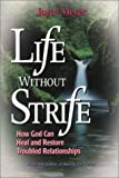 Life Without Strife, Joyce Meyer, 0884194086