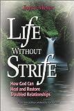 Life Without Strife, Joyce Meyer, 0884194086