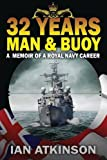 32 Years Man and Buoy, Ian James Atkinson, 1784070416
