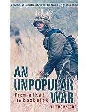 An Unpopular War: - Voices of South African National Servicemen