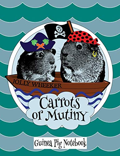 (Guinea Pig Notebook: Cute Pirate Guinea Pigs Notebook, Journal, Composition Book)
