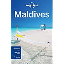 Lonely Planet Maldives 9th Ed.: 9th Edition