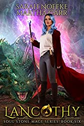 Lancothy: The Revelations of Oriceran (Soul Stone Mage Book 6)