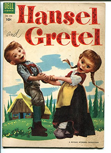 HANSEL AND GRETEL #590 1954-DELL-FOUR COLOR-MICHAEL MYERBERG PUPPETS-good/vg