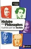 Histoire des philosophes illustrée par les textes