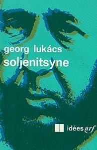 Soljenitsyne par Georg Lukàcs