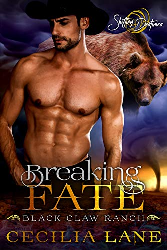 Breaking Fate: A Shifting Destinies Bear Shifter Romance (Black Claw Ranch Book 3) ()