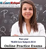 Software : Pass your TExES Core Subjects EC-6 (5 Practice Tests)