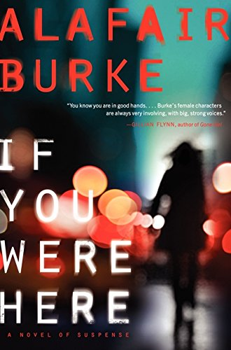 If You Were Here: A Novel of Suspense by Harper Paperbacks