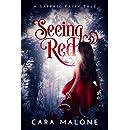 Seeing Red: A Sapphic Fairy Tale (Lesbian Romance)