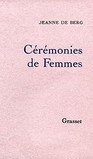 Cérémonies de femmes, Robbe-Grillet, Catherine