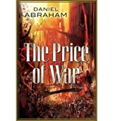 THE PRICE OF WAR: THE SECOND HALF OF THE LONG PRICE QUARTET: AN AUTUMN WAR AND THE PRICE OF SPRING (LONG PRICE QUARTET) BY ABRAHAM, DANIEL (AUTHOR)PAPERBACK