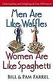 Men Are Like Waffles--Women Are Like Spaghetti