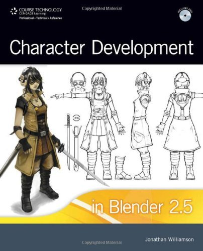 Character Development in Blender 2.5 by Course Technology