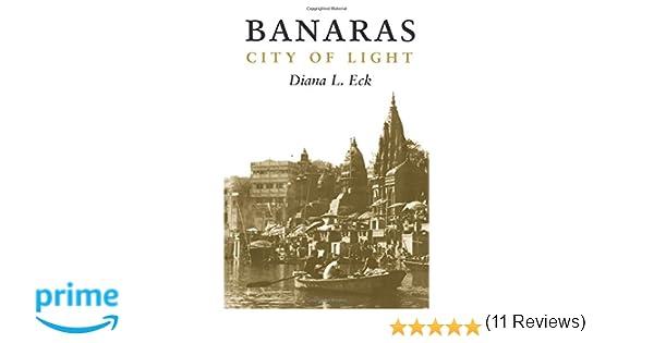 Banaras: Diana Eck: 9780231114479: Amazon.com: Books