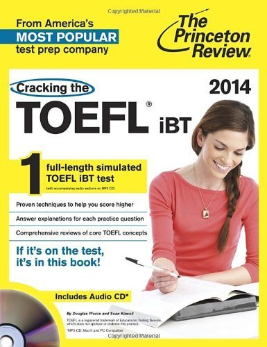 Cracking the TOEFL Ibt 2014 (Cracking the Toefl Ibt (Book & CD)) (Cracking the Toefl Ibt (Princeton Review) (Book & CD)) by Princeton Review (2013) Paperback