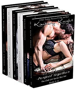 Perfect Together (The Club 24 Box Set (Books 1-6)) by [Knight, Kimberly]