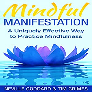 Mindful Manifestation Audiobook