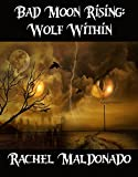 Bad Moon Rising: Wolf Within