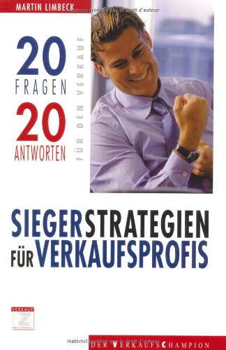 Siegerstrategien für Verkaufsprofis.