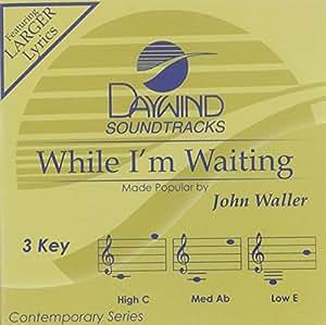 While I'm Waiting [Accompaniment/Performance Track]