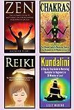 Chakras: Chakras, Zen, Reiki and Kundalini 4 in 1 Box Set: Book 1: