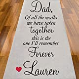 personalized aisle runner - Dad Of All The Walks We Have Taken Together Aisle Runner - Personalized