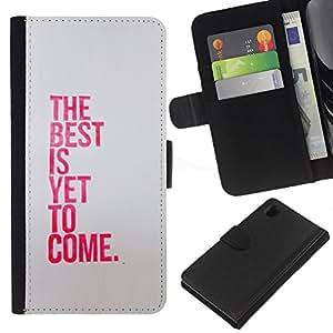 KingStore / Leather Etui en cuir / Sony Xperia Z1 L39 / Mejor es todavía venir Inspiring Pink Mensaje