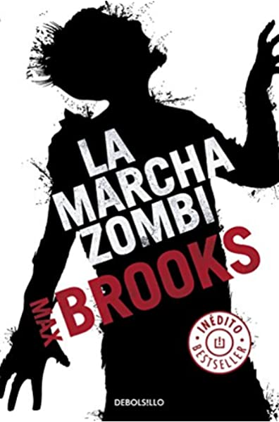 La marcha zombi (Best Seller): Amazon.es: Brooks, Max, Raúl Sastre Letona;: Libros