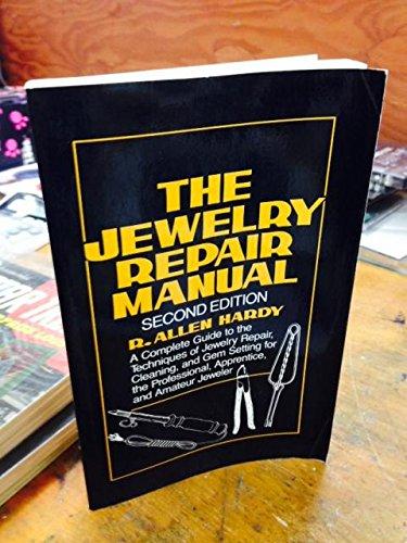 Jewelry Repair Manual