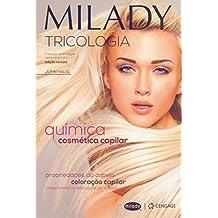 Milady - Tricologia: química cosmética capilar