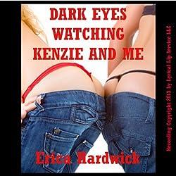 Dark Eyes Watching Kenzie and Me
