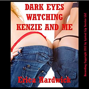 Dark Eyes Watching Kenzie and Me Audiobook