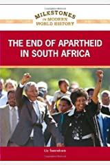 The End of Apartheid in South Africa (Milestones in Modern World History) Kindle Edition