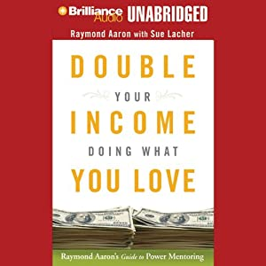 Double Your Income Doing What You Love Audiobook