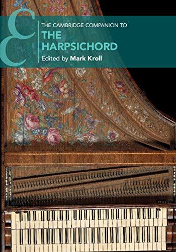 The Cambridge Companion to the Harpsichord (Cambridge Companions to Music) ()