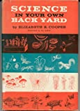 img - for Science In Your Own Backyard book / textbook / text book